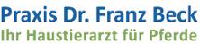 Praxis Dr. Franz Beck - Ihr Haustierarzt für Pferde
